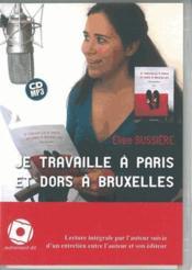 Je travaille à Paris et dors a bruxelles - Couverture - Format classique