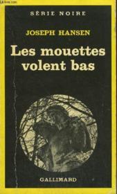Collection : Serie Noire N° 1730 Les Mouettes Volent Bas - Couverture - Format classique