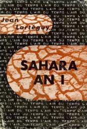 Sahara An I . Collection : L'Air Du Temps . - Couverture - Format classique