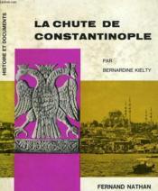 La Chute De Constantinople - Couverture - Format classique