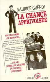 La chance apprivoisee - Couverture - Format classique