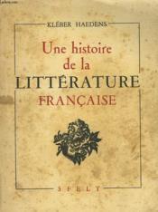 Une Histoire De La Litterature Francaise - Couverture - Format classique