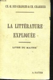 La Litterature Expliquee. Livre Du Maitre - Couverture - Format classique