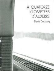 À 14 kilomètres d'Auxerre - Couverture - Format classique