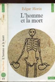 L'homme et la mort - Couverture - Format classique