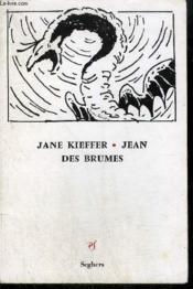 Jean Des Brumes Et Autres Poemes - Couverture - Format classique