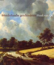 Moederlandse Geschiedenis, Henk Van Os - Couverture - Format classique