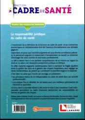 La responsabilité juridique du cadre de santé (3e édition) - 4ème de couverture - Format classique