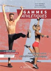Gammes athlétiques pour le sportif ; améliorez votre condition physique - Couverture - Format classique