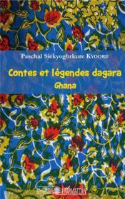 Contes et légendes dagara ; Ghana - Couverture - Format classique