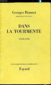 Dans la tourmente - 1938/1948 - Couverture - Format classique