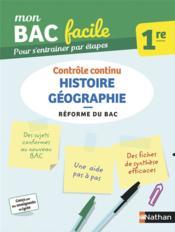 Mon bac facile ; histoire géographie ; 1re (édition 2019) - Couverture - Format classique