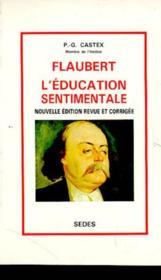 Flaubert:l'Education Sentimentale - Couverture - Format classique
