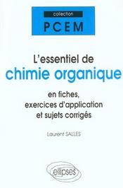 L'Essentiel De Chimie Organique En Fiches Exercices D'Application Et Sujets Corriges - Intérieur - Format classique