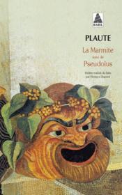 La marmite ; Pseudolus - Couverture - Format classique