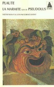 La marmite ; Pseudolus - Intérieur - Format classique