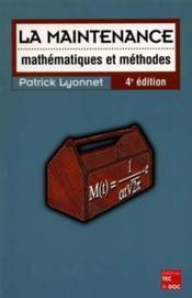La maintenance mathematiques methodes ; 4e edition - Couverture - Format classique