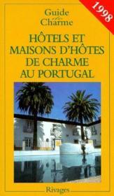 Guide des hotels et maisons d'hotes de charme au portugal 1998 - Couverture - Format classique