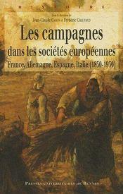 Campagnes dans les societes europeennes 1830-1930. france allemagne espagne - Intérieur - Format classique