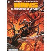 Hans t.2 ; le prisonnier de l'éternité - Couverture - Format classique