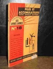 Piles Et Accumulateurs - Petites Centrales Electriques - Couverture - Format classique