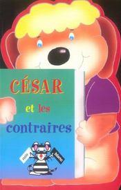 Cesar Et Les Contraires - Intérieur - Format classique