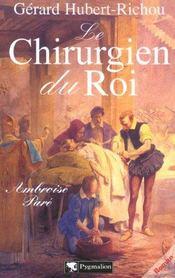 Le Chirurgien Du Roi - Intérieur - Format classique