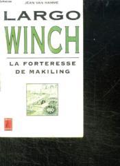 Largo winch la forteresse de makiling - Couverture - Format classique