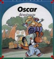 Oscar demenage - Couverture - Format classique