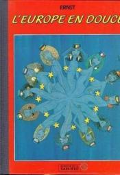 L'Europe en douce - Couverture - Format classique