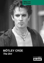 Mötley Crüe ; the dirt - Intérieur - Format classique