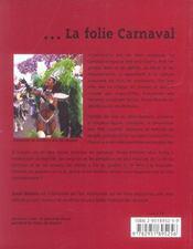 La folie carnaval : les 50 plus belles histoires des carnavals - 4ème de couverture - Format classique