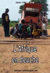 L'Afrique en deuche - Couverture - Format classique