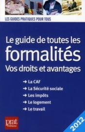 Le guide de toutes les formalites 2012 - Couverture - Format classique