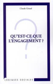 Qu'est-ce que l'engagement ? - Couverture - Format classique