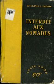 Interdit Aux Nomades. ( Uneasy Lies The Head ). Collection : Serie Noire Sans Jaquette N° 405 - Couverture - Format classique