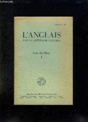 L ANGLAIS PAR LA METHODE NATURE. LISTES DES MOTS. CHAPITRES 1 à 20. - Couverture - Format classique