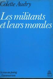 Les Militants Et Leurs Morales. - Couverture - Format classique