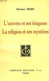 L'Univers Et Ses Enigmes, La Religion Et Ses Mysteres - Couverture - Format classique