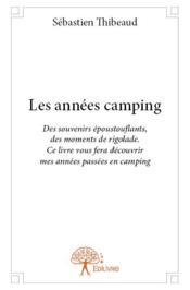 Les années camping - Couverture - Format classique