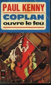 Coplan Ouvre Le Feu - Couverture - Format classique