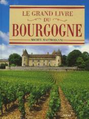 Grand Livre Du Borgogne - Couverture - Format classique
