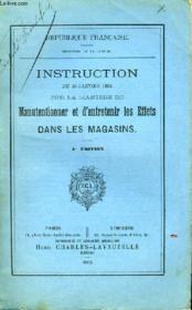 Instruction Du 30 Janvier 1892 Sur La Maniere De Manutentionner Et D'Entretenir Les Effets Dans Les Magasins - Couverture - Format classique