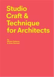 Studio craft & technique for architects - Couverture - Format classique