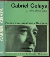 Gabriel Celaya - Collection Poetes D'Aujourd'Hui N°192 - Couverture - Format classique