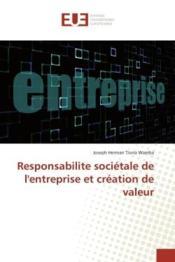 Responsabilite societale de l'entreprise et creation de valeur - Couverture - Format classique
