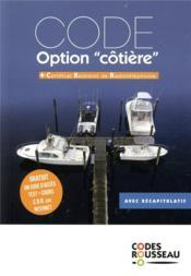 Code Rousseau ; option cotière (édition 2019) - Couverture - Format classique