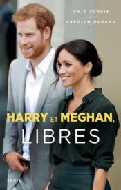 Harry et Meghan, libres - Couverture - Format classique