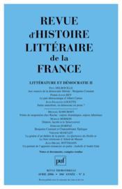 REVUE D'HISTOIRE LITTERAIRE DE LA FRANCE N.2006/2 ; littérature et démocratie - Couverture - Format classique