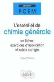 L'Essentiel De Chimie Generale En Fiches Exercices D'Application Et Sujets Corriges - Intérieur - Format classique